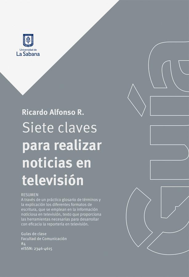 SIETE CLAVES PARA REALIZAR NOTICIAS EN TELEVISIÓN