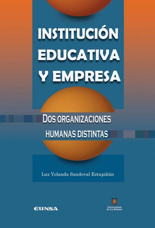 INSTITUCIÓN EDUCATIVA Y EMPRESA