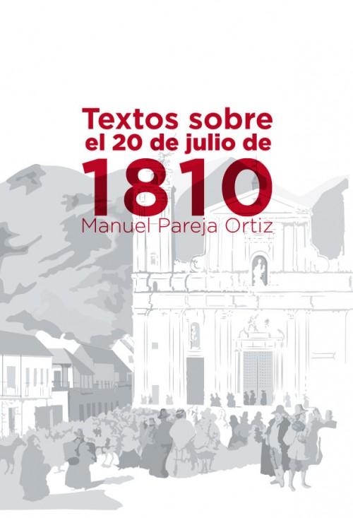 TEXTOS SOBRE EL 20 DE JULIO DE 1810