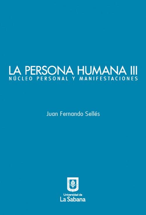 LA PERSONA HUMANA III