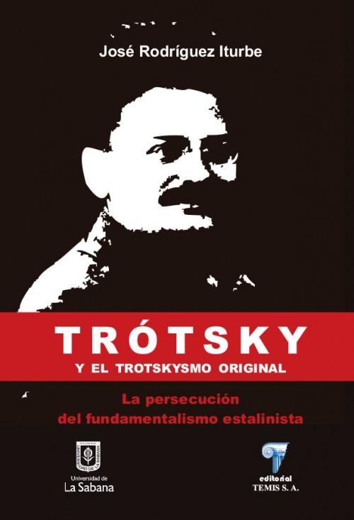 TRÓTSKY Y EL TROTSKYSMO ORIGINAL