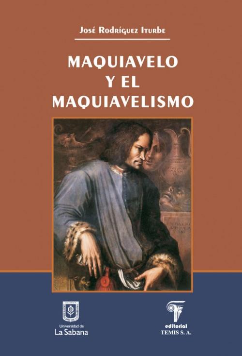 MAQUIAVELO Y EL MAQUIAVELISMO
