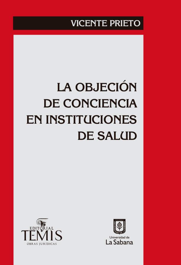 LA OBJECION DE CONCIENCIA EN INSTITUCIONES DE SALUD
