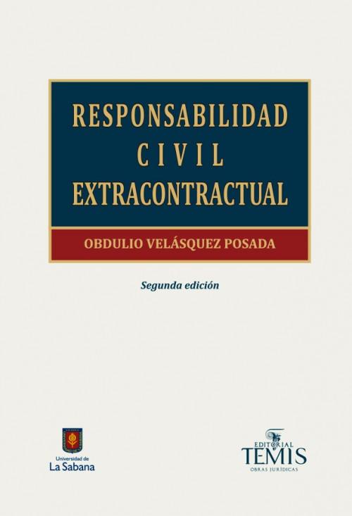 RESPONSABILIDAD CIVIL EXTRACONTRATUAL