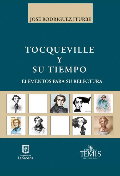 TOCQUEVILLE Y SU TIEMPO