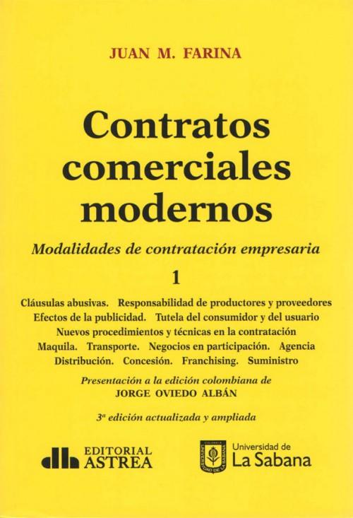CONTRATOS COMERCIALES MODERNOS. TOMO I