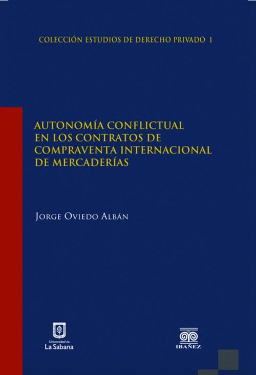 AUTONOMIA CONFLICTUAL EN LOS CONTRATOS DE COMPRAVENTA INTERNACIONA L DE MERCADER