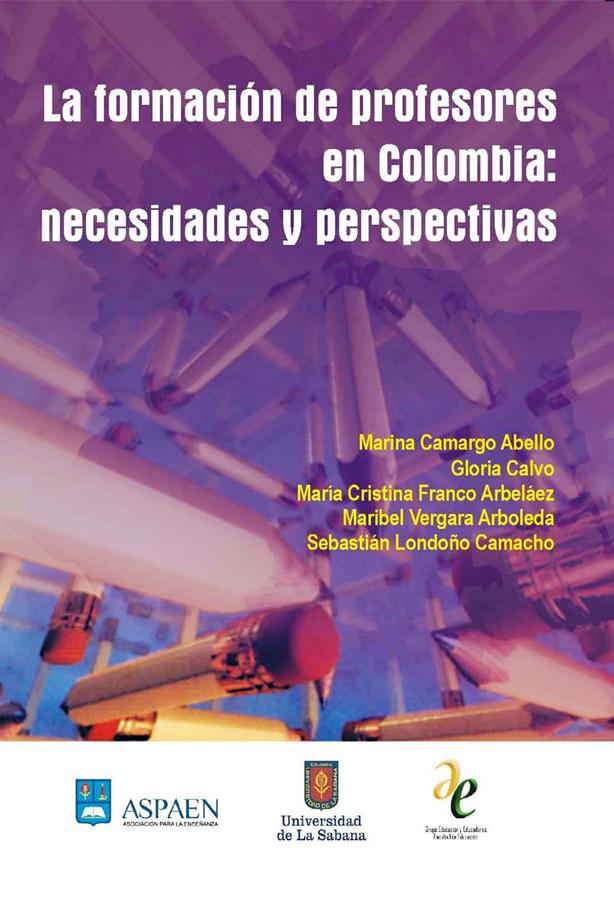 LA FORMACION DE PROFESORES EN COLOMBIA: