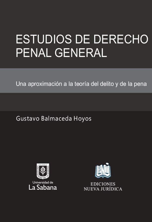 ESTUDIOS DE DERECHO PENAL GENERAL