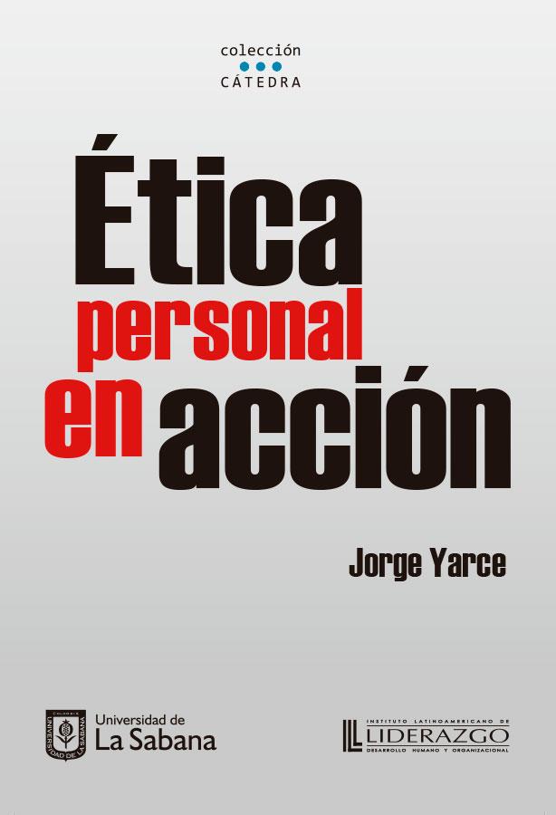 ÉTICA PERSONAL EN ACCIÓN